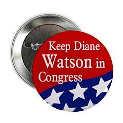 Keep Diane Watson in Congress button