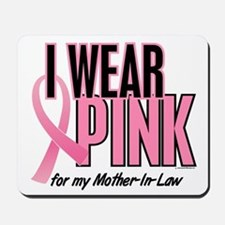 I Wear Pink For My Mother-In-Law 10 Mousepad