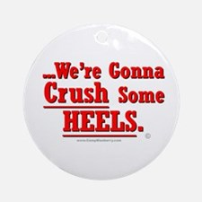 Crush Some Heels (Red) Ornament (Round)