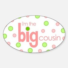 big cousin t-shirt Oval Decal