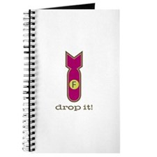 f bomb, drop it! Journal
