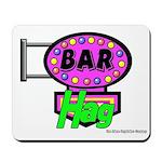Bar Hag Mousepad