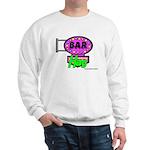 Bar Hag Sweatshirt