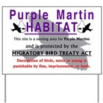 Purple Martin Bird HABITAT yard sign