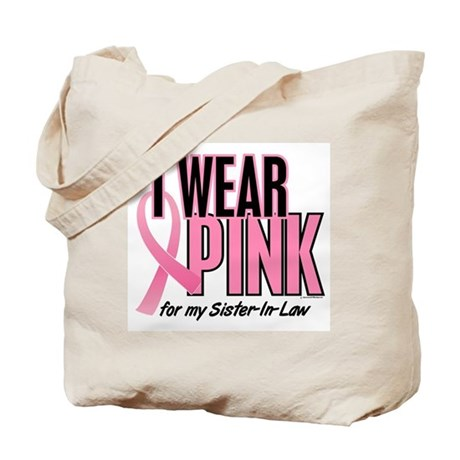I Wear Pink For My Sister-In-Law 10 Tote Bag