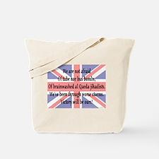 We've not afraid Tote Bag