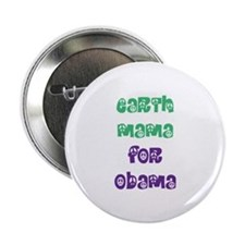 "Earth Mama For Obama 2.25"" Button"