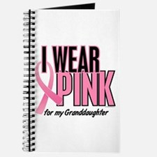 I Wear Pink For My Granddaughter 10 Journal