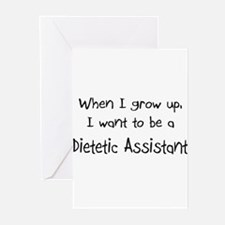 When I grow up I want to be a Dietetic Assistant G
