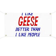 I Like Geese Banner