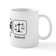 Eat Sleep Defend Mug