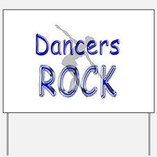 Dancers Rock Yard Sign