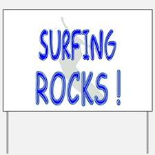 Surfing Rocks ! Yard Sign