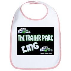 The Trailer Park King Bib