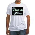 The Trailer Park King Fitted T-Shirt