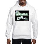 The Trailer Park King Hooded Sweatshirt