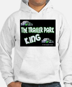 The Trailer Park King Hoodie
