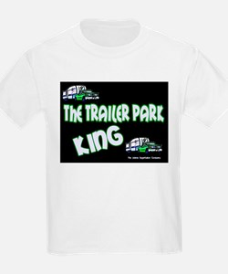 The Trailer Park King Kids T-Shirt
