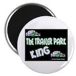 The Trailer Park King Magnet