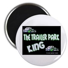 The Trailer Park King Magnet
