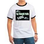 The Trailer Park King Ringer T