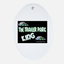 The Trailer Park King Keepsake (Oval)