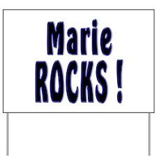 Marie Rocks ! Yard Sign