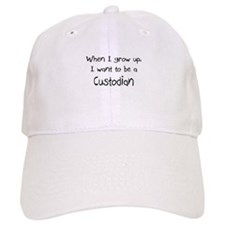 When I grow up I want to be a Custodian Baseball Cap