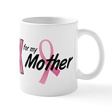 I Wear Pink For My Mother 10 Mug