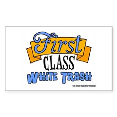 First Class White Trash Rectangle Decal
