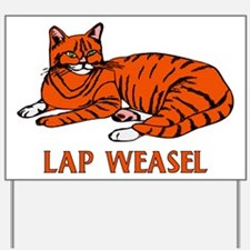 Lap Weasel Yard Sign