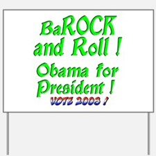 BaRock and Roll Yard Sign