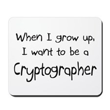 When I grow up I want to be a Cryptographer Mousep