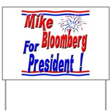 Bloomberg for President Yard Sign