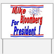 Bloomberg for President Yard Sign