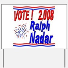 Vote Ralph Nadar Yard Sign