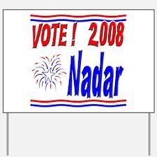 Vote Nadar Yard Sign