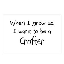 When I grow up I want to be a Crofter Postcards (P