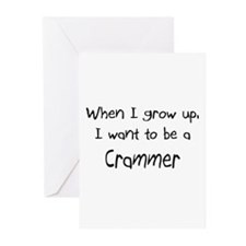 When I grow up I want to be a Crammer Greeting Car