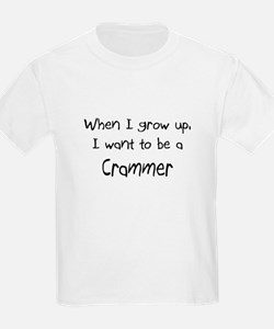 When I grow up I want to be a Crammer T-Shirt