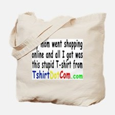 Mom went Shopping Tote Bag