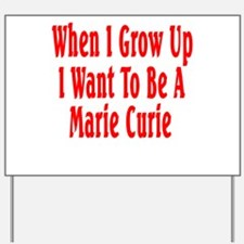 Marie Curie (red) Yard Sign