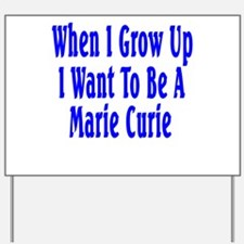 Marie Curie (blue) Yard Sign