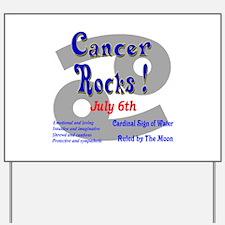 Cancer July 6th Yard Sign
