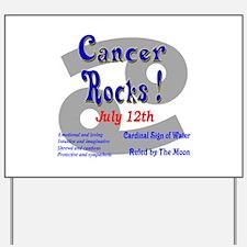 Cancer July 12th Yard Sign