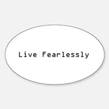 Live Fearlessly Oval Decal