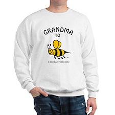 Cute Grandma to bee Sweatshirt