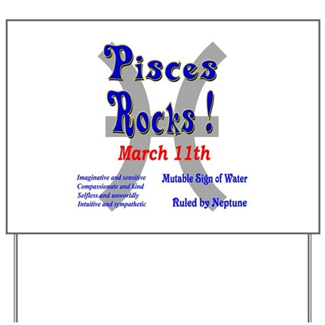Pisces March 11th Yard Sign By Tshirtdotcom. Holy Eucharist Signs Of Stroke. No Smoking Signs. Tattoos Signs. Leg Pain Signs. Something Signs Of Stroke. Nov 22 Signs. Niosh Signs Of Stroke. Psychotic Depression Symptom Signs