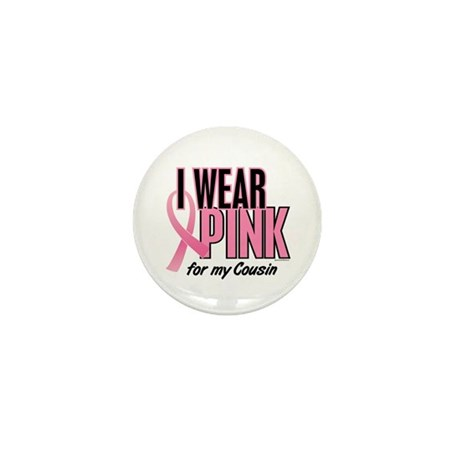 I Wear Pink For My Cousin 10 Mini Button (10 pack)