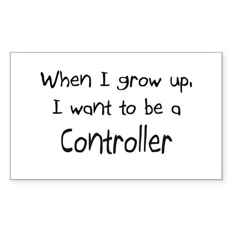 When I grow up I want to be a Controller Sticker (